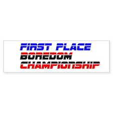 Boredom Championship Bumper Sticker