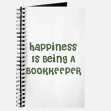 Happiness Is Being A BOOKKEEP Journal