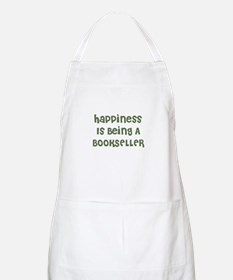 Happiness Is Being A BOOKSELL BBQ Apron