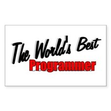 """The World's Best Programmer"" Sticker (Rectangular"