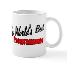 """""""The World's Best Programmer"""" Mug"""