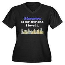Edmonton Is My City And I Love It Plus Size T-Shir