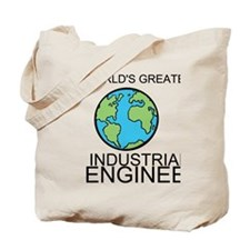 Worlds Greatest Industrial Engineer Tote Bag