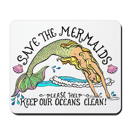 Save the Mermaids Mousepad