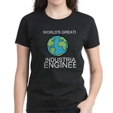 Worlds Greatest Industrial Engineer T-Shirt