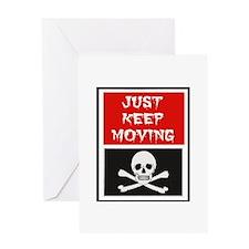 Just Keep Moving Greeting Card