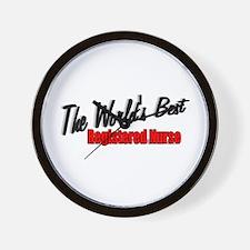 """The World's Best Registered Nurse"" Wall Clock"