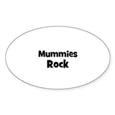 mummies rock Oval Decal