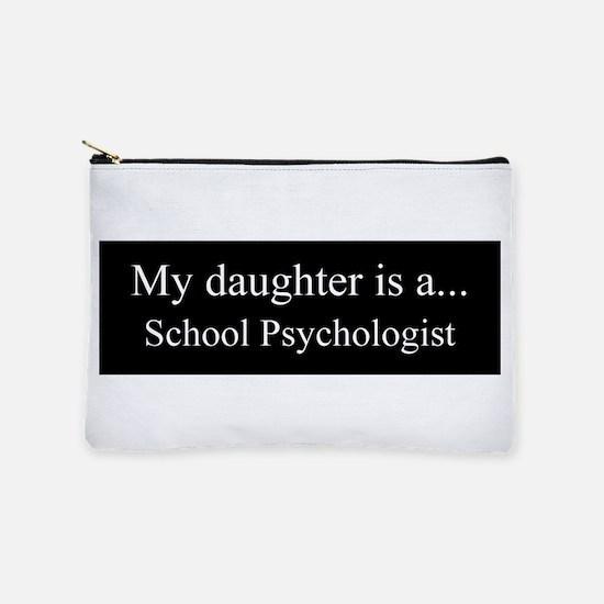 Daughter - School Psychologist Makeup Pouch