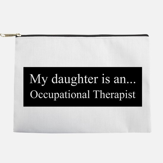 Daughter - Occupational Therapist Makeup Pouch