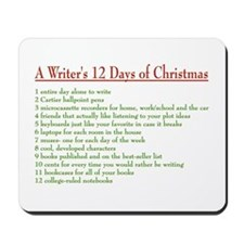 Writer's 12 Days of Christmas Mousepad