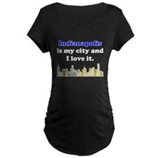 Indianapolis Is My City And I Love It Maternity T-