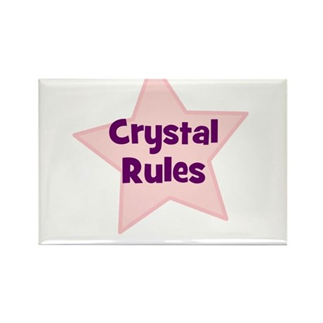 Crystal Rules Rectangle Magnet
