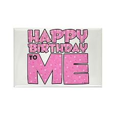 Happy Bday Me (lt pink) Rectangle Magnet