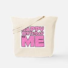 Happy Bday Me (lt pink) Tote Bag