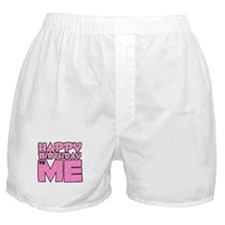 Happy Bday Me (lt pink) Boxer Shorts
