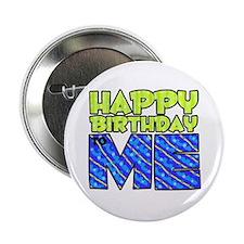 Happy Bday Me (blue) Button