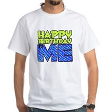 Happy Bday Me (blue) Shirt