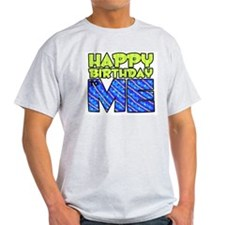 Happy Bday Me (blue) Ash Grey T-Shirt