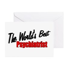 """The World's Best Psychiatrist"" Greeting Cards (Pa"