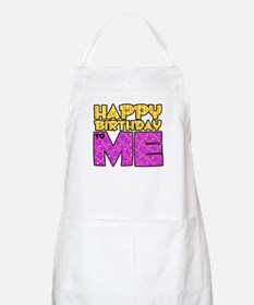 Happy Bday Me (pink) BBQ Apron