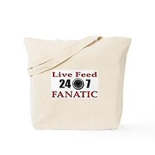 Live Feed Fanatic Tote Bag