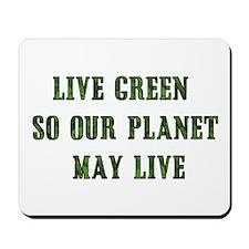 Live Green Mousepad