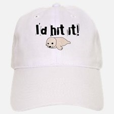I'd hit it! seal clubbing Baseball Baseball Cap