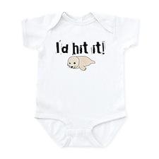 I'd hit it! seal clubbing Infant Bodysuit