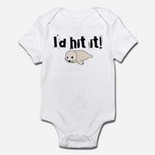 I'd hit it! seal clubbing Infant Bodysuit