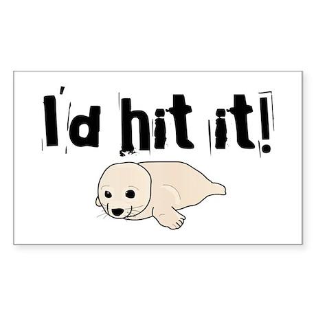 I'd hit it! seal clubbing Rectangle Sticker
