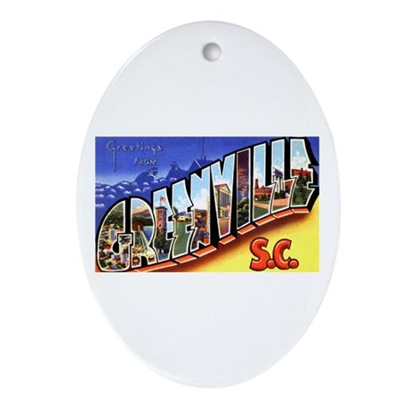 Greenville South Carolina Greetings Ornament (Oval