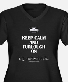 Keep Calm and Furlough On! Plus Size T-Shirt