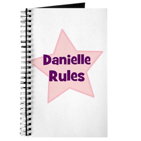 Danielle Rules Journal