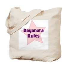 Dayanara Rules Tote Bag