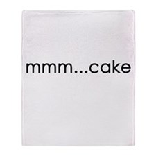 mmm...cake Throw Blanket