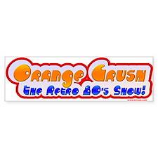 Orange Crush Bumper Bumper Sticker