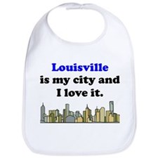 Louisville Is My City And I Love It Bib