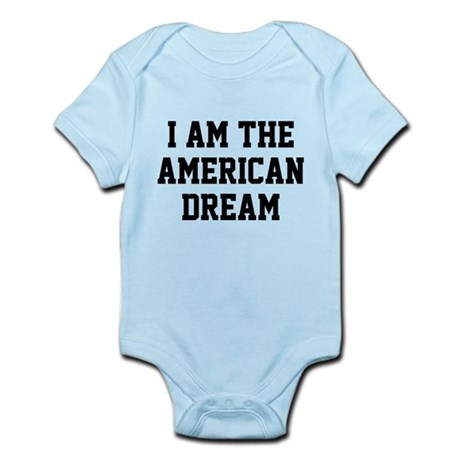 I Am The American Dream Infant Bodysuit