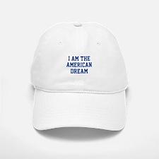 I Am The American Dream Baseball Baseball Cap