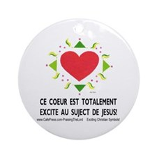 Francais! Excite Coeur! Ornament (Round)