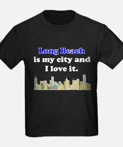 Long Beach Is My City And I Love It T-Shirt