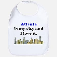 Atlanta Is My City And I Love It Bib