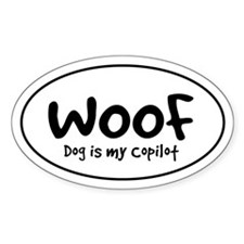 WOOF - Dog is My Copilot - Oval Decal