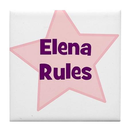 Elena Rules Tile Coaster