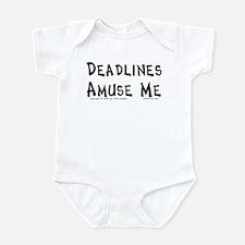 Deadlines... Infant Bodysuit