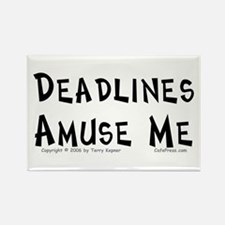 Deadlines... Rectangle Magnet