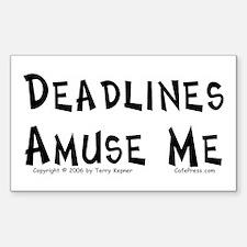 Deadlines... Rectangle Decal
