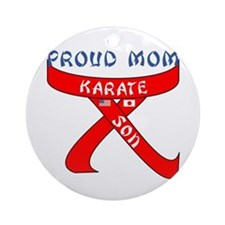 Proud Mom Karate Son Ornament (Round)