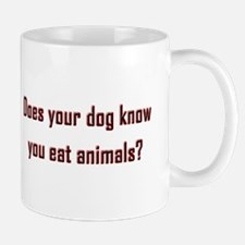 Does your dog know? Mug